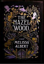 The Hazel Wood By Mekissa Albert ~ New 2018 Hardcover First Edition