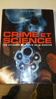 Crime et science. Les Crimes à l'épreuve de la science - David Owen