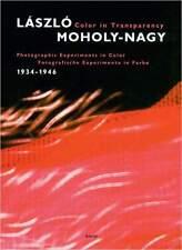 Libro specializzato László Moholy-Nagy color in Transparency invece di 49 € Bauhaus Fotografia