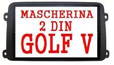 MASCHERINA AUTORADIO GOLF V 5 MFD2 TOURAN VW 2DIN 2 DIN   55109tt