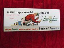 Bank OF America Timeplan Card ink blotter card 1940's