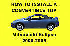Mitsubishi Eclipse 00-06 How to Install a Convertible Top DIY Video on DVD