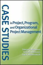 Case Studies in Project, Program, and Organizational Project Management by Peera