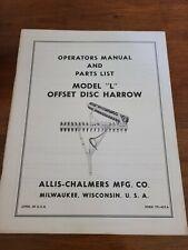 Allis Chalmers Model L Offset Disc Harrow Operating Manual