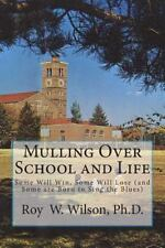 Mulling over School and Life : Some Will Win, Some Will Lose (and Some Are...