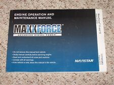 2010-2011 Maxxforce 11 & 13 Diesel Engines Owners Operation & Maintenance Manual