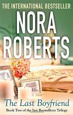 The Last Boyfriend: Number 2 in series: 2/3 (Inn at Boonsboro Trilogy),Nora Rob