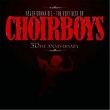CHOIRBOYS NEVER GONNA DIE THE Very Best REMASTERED CD NEW