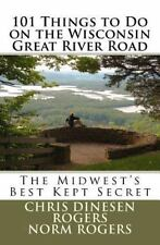 101 Things to Do on the Wisconsin Great River Road-ExLibrary