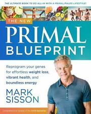 THE NEW PRIMAL BLUEPRINT Paleo Diet book Weight Loss Inflammation Mark Sisson Dr
