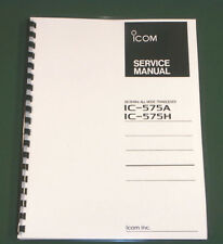 Icom IC-575A/H Service Manual - Premium Card Stock Covers & 28 LB Paper!