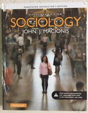 Sociology by John J. Macionis 15th Edition Annotated Instructor's Edition