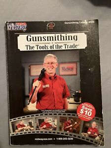 Gunsmithing The Tools Of The Trade Catalog 34g NRA USA MIDWAY Larry Potterfield