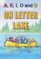 A, e, I, o and U on Letter Lake by Linda Lee Ward (2015, Hardcover)