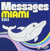 Papa Records and Reel People Music Present: Messages Miami 2015 [CD]