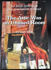 "AUTOGRAPHED! ""The Attic Was an Unused Room"" by KATY KING Like New Condition SC"