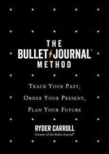 The Bullet Journal Method by Ryder Carroll - Hardcover