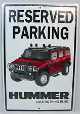 Hummer Reserved Parking Metal Sign Like Nothing Else Humvee Garage Man Cave