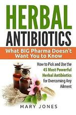 Herbal Antibiotics: What BIG Pharma Doesn't Want You to Know - How to Pick and U