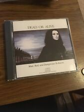 Dead or Alive- Mad, Bad And Dangerous to Know CD 1986 Epic  EK 40572