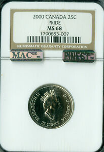 2000 CANADA 25 CENTS PRIDE NGC MS68 MAC FINEST GRADED MAC SPOTLESS *