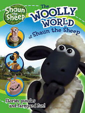 "The Woolly World of ""Shaun the Sheep"": Stories, Puzzles and Farmyard Fun!,  