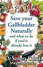 Save Your Gallbladder Naturally Dr Sandra Cabot Margaret Jasinska SAME DAY POST