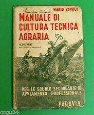 Manuali di cultura tecnica agraria - Mario Bovolo - Ed. Paravia