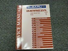 2002 Subaru Impreza Section 6 Body Exterior Interior Shop Service Repair Manual