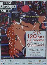 PUBLICITE 120 ANS DE CINEMA EXPOSITION GAUMONT SIGNE F. BOISROND DE 2015 AD PUB