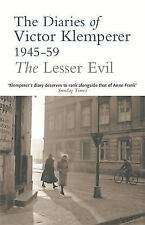 THE DIARIES OF VICTOR KLEMPERER, 1945- 59:  THE LESSER EVIL