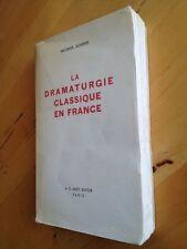 La Dramaturgie Classique En France - Jacques Scherer