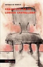 Gramatica de la Lengua Castellana by Antonio De Nebrija (2014, Paperback)
