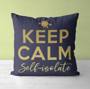 Personalised Cushion Cover & Pillow Insert   KEEP CALM Self-isolate Isolation
