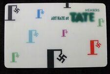 BILLY CHILDISH Art Hate at Tate Members card Kurt Schwitters 2009 membership
