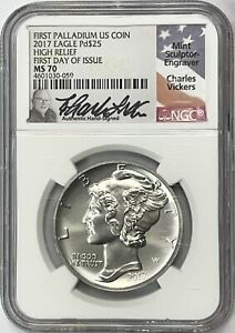 2017 $25 HIGH RELIEF AMERICAN PALLADIUM EAGLE 1 OZ NGC MS-70 FIRST DAY, VICKERS