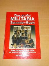 Das große Militaria Sammler Buch - Podzun Pallas