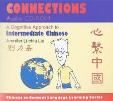 Chinese in Context Language Learning: Connections : A Cognitive Approach to...