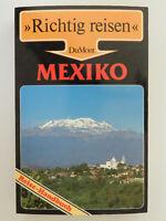 Dumont Richtig reisen Mexiko Gerhard Heck Manfred Wöbcke Reise-Handbuch