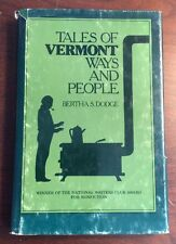 Tales Of Vermont Ways And People (1977,Hardcover)Bertha S Dodge PreOwnedBook.com