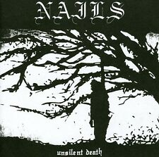 Nails - Unsilent Death [New CD]