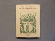 Kochbuch, Wie man in Berlin zur Zeit der Königin Luise kochte, 1903, Reprint