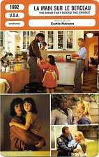 Fiche Cinéma. La main sur le berceau/The hand that rocks the cradle (U.S.A) 1992