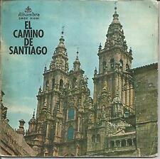 """ISIDORO FERNANDEZ-EL CAMINO DE SANTIAGO SINGLE VINYL 7"""" 1955 DOUBLE COVER SPAIN"""