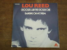"""LOU REED Chooser and the chosen one- 45t/7"""""""