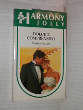 DOLCE E COMPRENSIVO Marina Francis Harlequin Mondadori 1989 harmony jolly 548 di