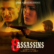 Various - 8 Assassins - Beautiful The Bad & The Ugly (Original Soundtrack) [New