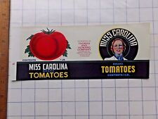 1940's Miss Carolina Tomatoes Can Label. Charlotte, N.C.  4  x 10 1/4 inches