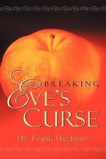 Breaking Eve's Curse by Frank Hultgren (2004, Hardcover)