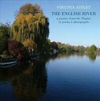 English River : A Journey Down the Thames in Poems & Photographs, Paperback b...